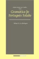 GRAMÁTICA DO PORTUGUÊS FALADO - Vol. III: as abordagens